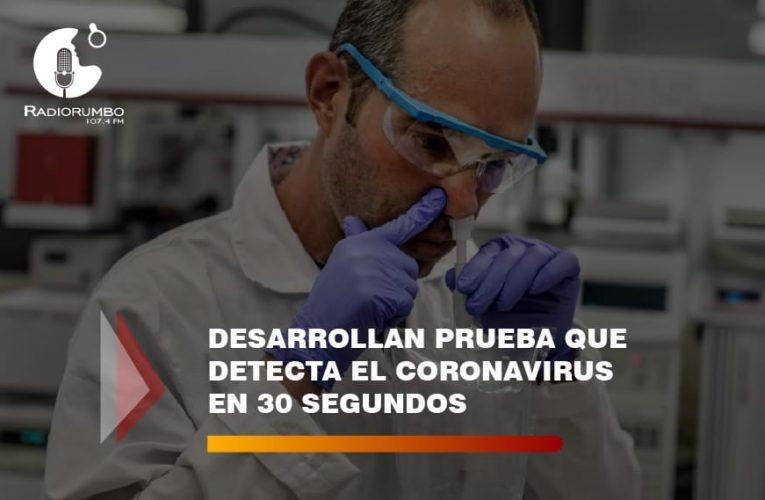 Desarrollan prueba que detecta el coronavirus en 30 segundos
