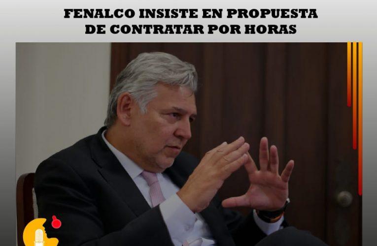Fenalco insiste en propuesta de contratar por horas.
